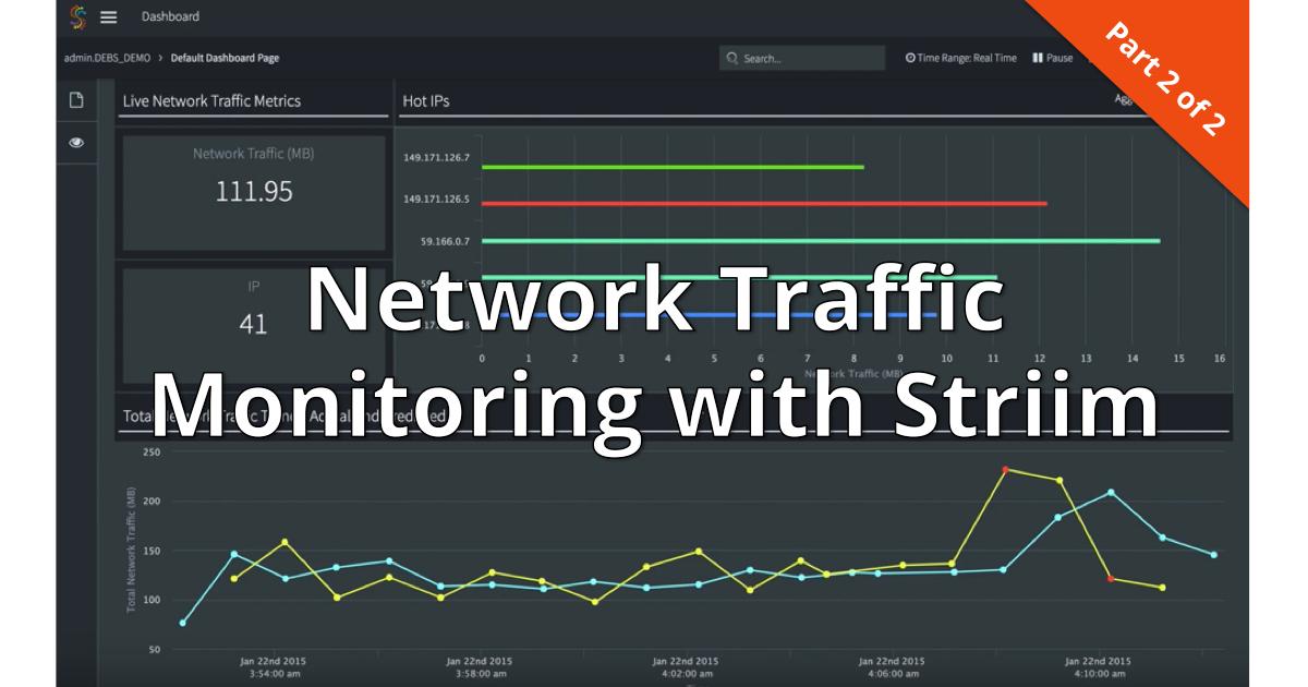 Network Traffic Monitoring with Striim 2